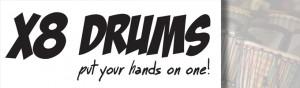 X8 Drums